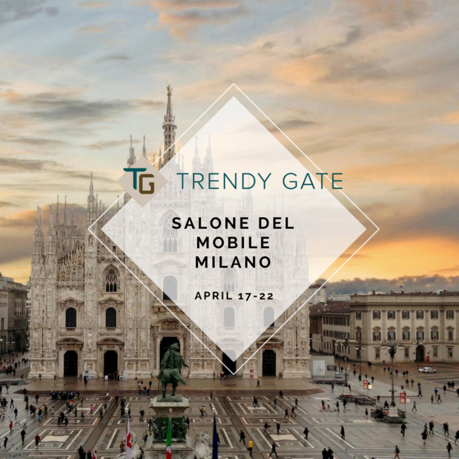 Trendy Gate at Salone del Mobile Milano 2018